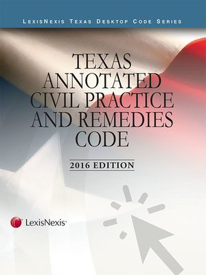 cover image of Texas Annotated Civil Practice and Remedies Code