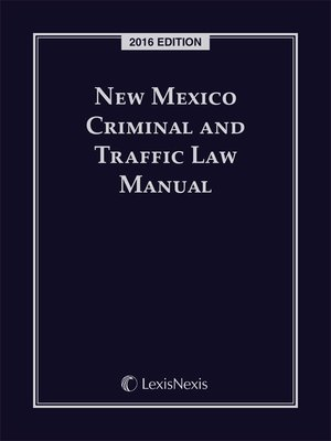 New mexico criminal and traffic law manual by publisher 39 s for New mexico game and fish login