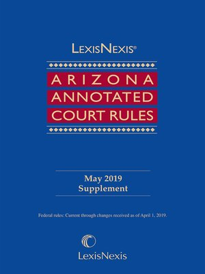 cover image of LexisNexis Arizona Annotated Court Rules, Volume 3 (Federal)