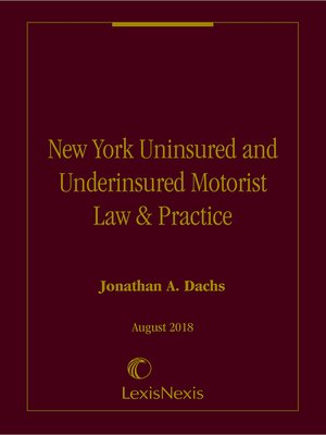 cover image of New York Uninsured and Underinsured Motorist Law & Practice