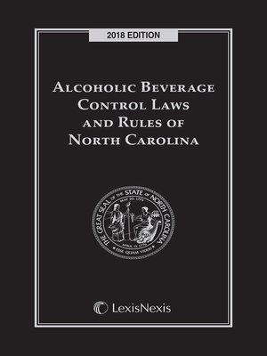 cover image of Alcoholic Beverage Control Laws and Rules of North Carolina
