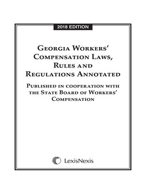 cover image of Georgia Workers' Compensation Laws, Rules and Regulations Annotated