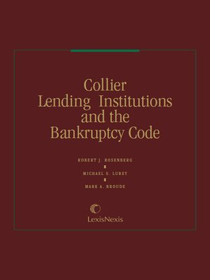 cover image of Collier Lending Institutions and the Bankruptcy Code