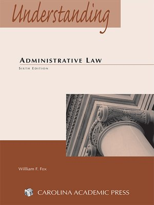 cover image of Understanding Administrative Law
