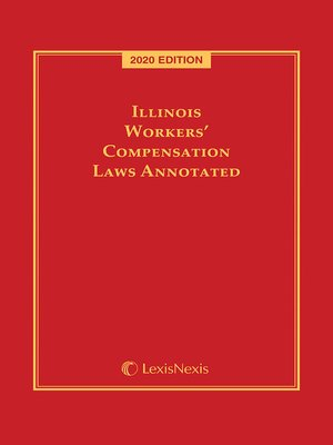 cover image of Illinois Workers' Compensation Laws Annotated