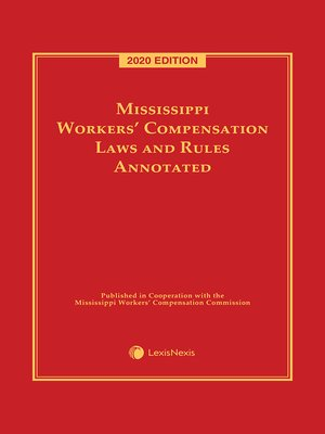 cover image of Mississippi Workers' Compensation Laws and Rules Annotated