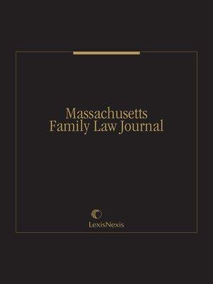cover image of Massachusetts Family Law Journal