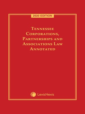 cover image of Tennessee Corporations, Partnerships and Associations Law Annotated