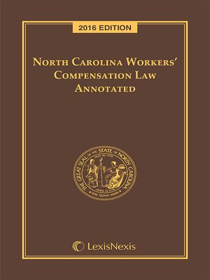 cover image of North Carolina Workers' Compensation Law Annotated