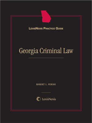cover image of LexisNexis Practice Guide: Georgia Criminal Law