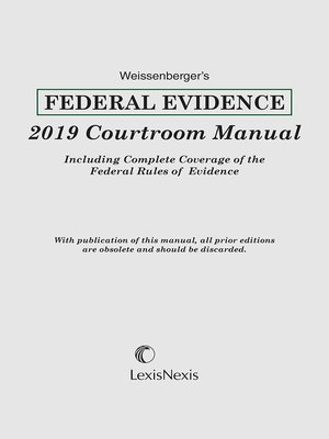 cover image of Weissenberger's Federal Evidence Courtroom Manual