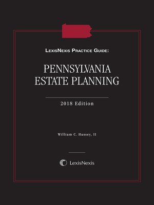 cover image of LexisNexis Practice Guide: Pennsylvania Estate Planning