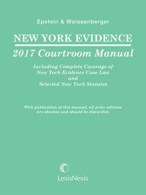 cover image of New York Evidence 2017 Courtroom Manual