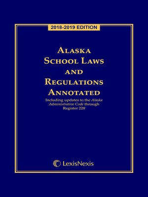 cover image of Alaska School Laws and Regulations Annotated