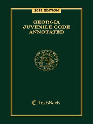 cover image of Georgia Juvenile Code Annotated