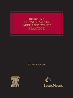 cover image of Remick's Pennsylvania Orphans' Court Practice
