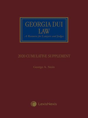 cover image of Georgia DUI Law, A Resource for Lawyers and Judges