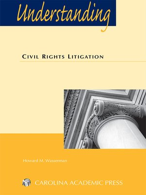 cover image of Understanding Civil Rights Litigation