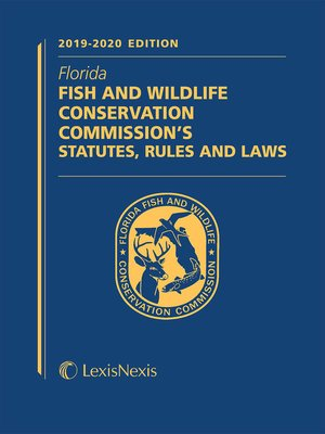 cover image of Florida Fish and Wildlife Conservation Commission's Statutes, Rules and Laws