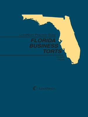 cover image of LexisNexis Practice Guide: Florida Business Torts