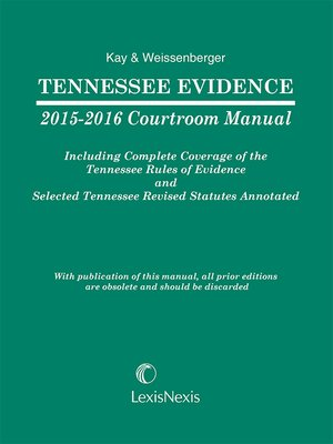 cover image of Tennessee Evidence 2015-2016 Courtroom Manual