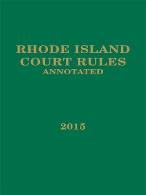 cover image of Rhode Island Court Rules Annotated