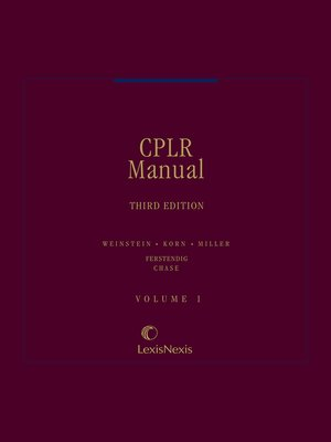 cover image of Weinstein, Korn & Miller CPLR Manual