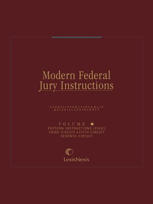 Modern federal jury instructions by leonard b. Sand · overdrive.