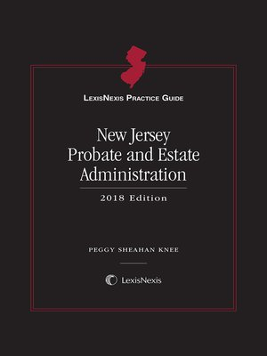 cover image of LexisNexis Practice Guide: New Jersey Probate and Estate Administration