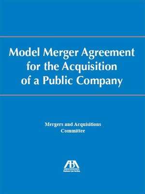 Model Merger Agreement For The Acquisition Of A Public Company By
