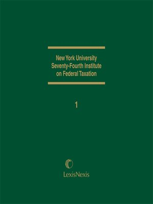 cover image of New York University 74th Institute on Federal Taxation