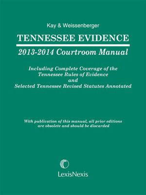 cover image of Tennessee Evidence 2013-2014 Courtroom Manual