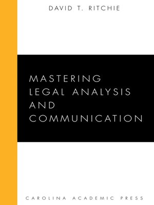 Cover of  Mastering Legal Analysis and Communication