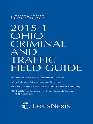 cover image of Ohio Criminal and Traffic Field Guide