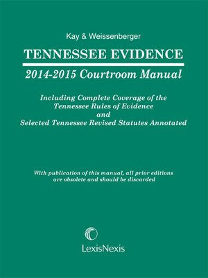 cover image of Tennessee Evidence 2014-2015 Courtroom Manual
