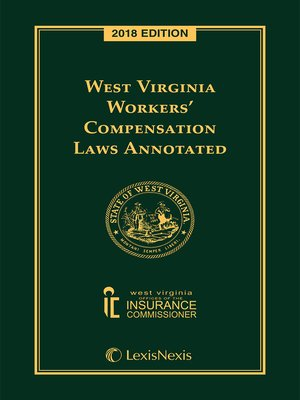 cover image of West Virginia Workers' Compensation Laws Annotated
