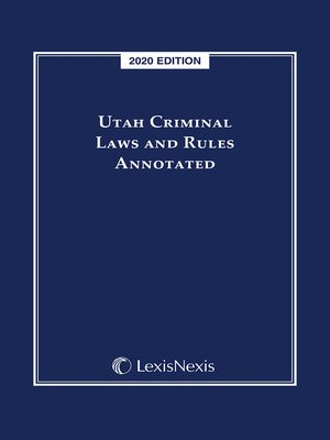 cover image of Utah Criminal Laws and Rules Annotated