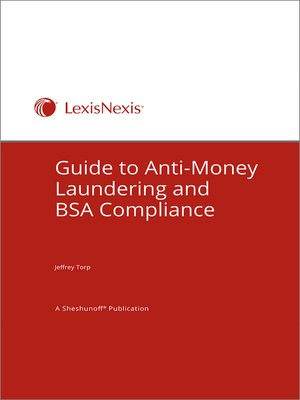 cover image of Guide to Anti-Money Laundering and BSA Compliance