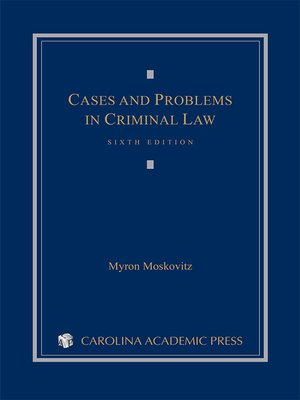 cover image of Cases and Problems in Criminal Law