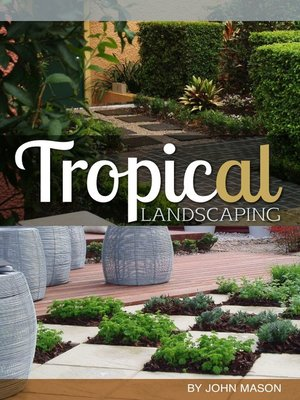 cover image of Tropical Landscaping