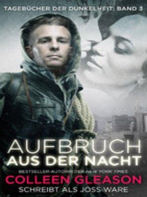 cover image of Aufbruch aus der Nacht