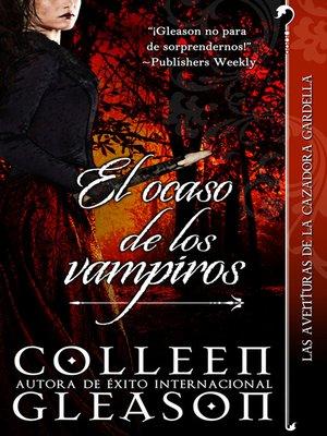 cover image of El Ocaso de los Vampiros