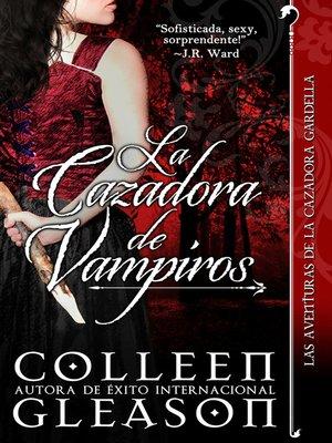 cover image of La cazadora de vampiros