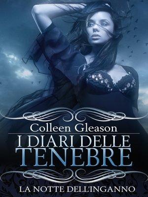 cover image of La notte dell'inganno