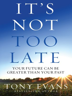 cover image of It's Not Too Late