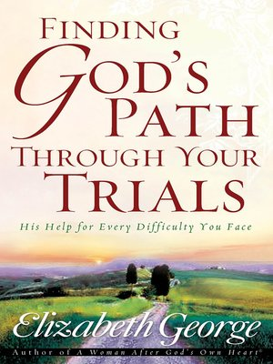 cover image of Finding God's Path Through Your Trials