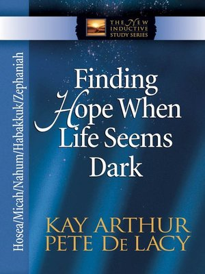 cover image of Finding Hope When Life Seems Dark