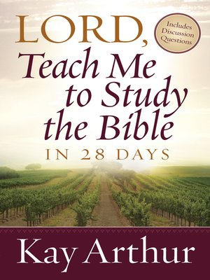 cover image of Lord, Teach Me to Study the Bible in 28 Days