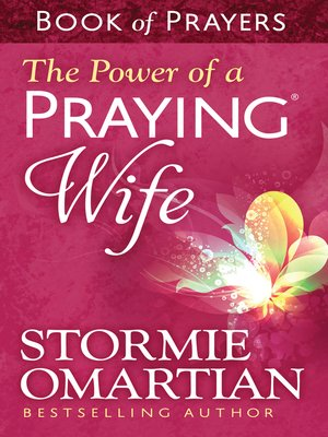 cover image of The Power of a Praying® Wife Book of Prayers