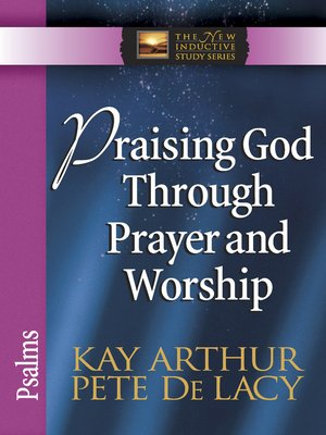 cover image of Praising God Through Prayer and Worship